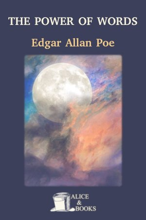 The Power of Words de Edgar Allan Poe