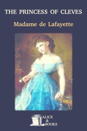 The Princess of Cleves de Madame de La Fayette