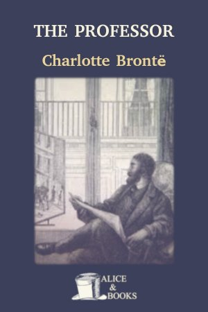 The Professor de Charlotte Brontë