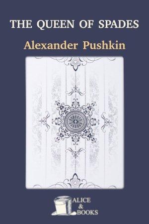 The Queen of Spades de Alexander Pushkin
