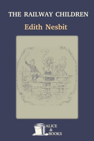 The Railway Children de Edith Nesbit