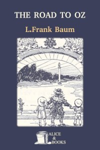 The Road to Oz by L. Frank Baum