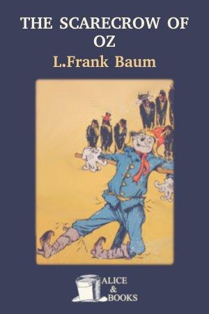 The Scarecrow of Oz de L. Frank Baum