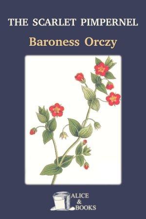 The Scarlet Pimpernel de Baroness Orczy