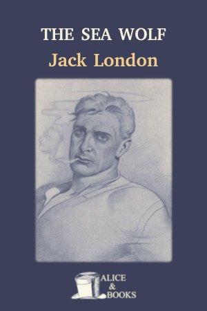The Sea Wolf de Jack London