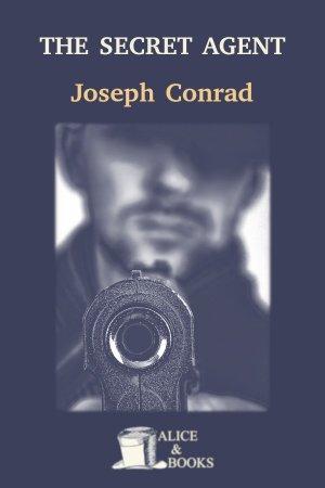 The Secret Agent de Joseph Conrad