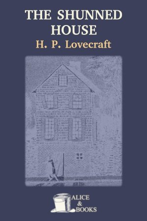 The Shunned House de H. P. Lovecraft