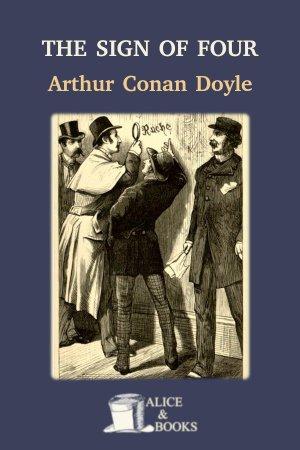 The Sign of Four de Arthur Conan Doyle