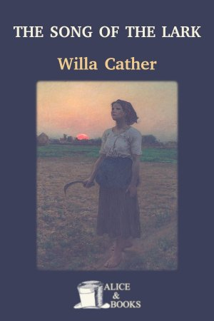 The Song of the Lark de Willa Cather