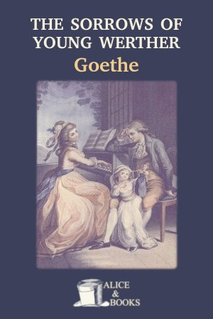 The Sorrows of Young Werther de Johann Wolfgang von Goethe
