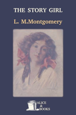 The Story Girl de Lucy Maud Montgomery