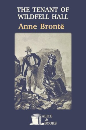 The Tenant of Wildfell Hall de Anne Brontë