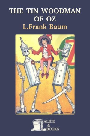 The Tin Woodman of Oz de L. Frank Baum