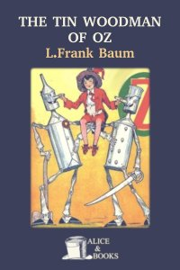 The Tin Woodman of Oz by L. Frank Baum