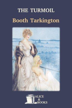 The Turmoil de Booth Tarkington