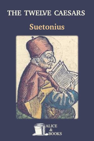 The Twelve Caesars de Suetonius