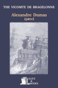 The Vicomte de Bragelonne by Alexandre Dumas (père)
