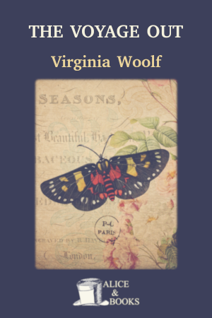 The Voyage Out de Virginia Woolf