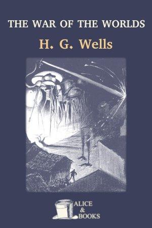 The War of the Worlds de H. G. Wells