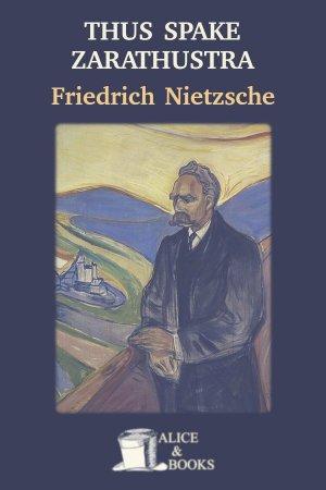 Thus Spake Zarathustra de Friedrich Nietzsche