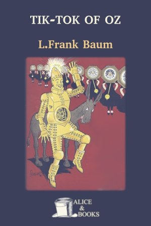 Tik-Tok of Oz de L. Frank Baum