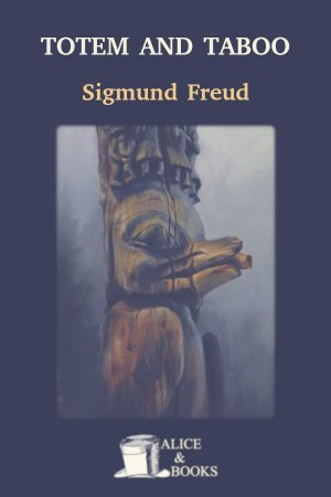 Totem and Taboo de Sigmund Freud