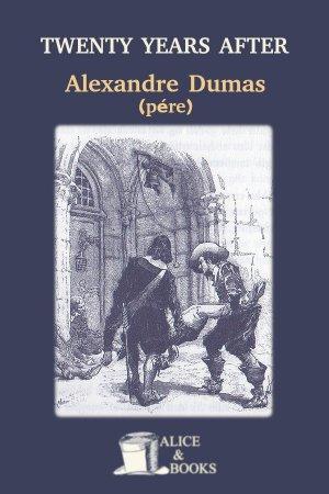 Twenty Years After de Alexandre Dumas (père)