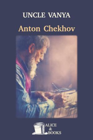 Uncle Vanya de Anton Chekhov